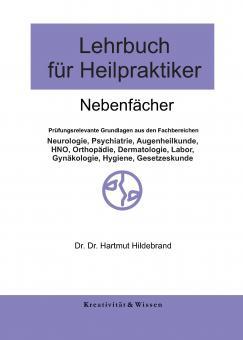Lehrbuch für Heilpraktiker:Band 2 Nebenfächer