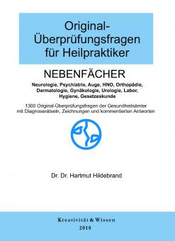 Dr. Dr. Hildebrand - Original-Überprüfungsfragen Nebenfächer 2018
