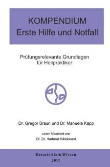 Braun/Kapp/Hildebrand - KOMPENDIUM Erste Hilfe und Notfall