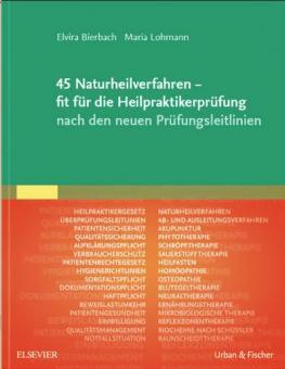 45 Naturheilverfahren-fit für die Heilpraktikerprüfung