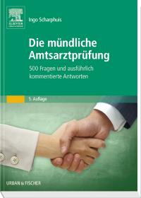 Scharphuis - Die mündliche Amtsarztprüfung