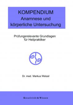 Welzel - Kompendium Anamnese und körperliche Untersuchung
