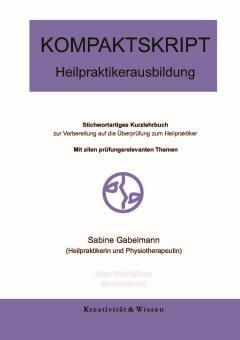 KOMPAKTSKRIPT 2017 zur Heilpraktikerausbildung