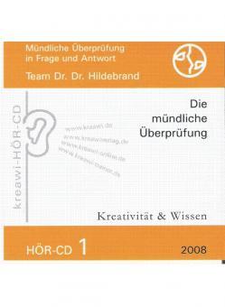 Dr. Dr. Hildebrand: Hör-CD - Mündliche Prüfungen 1