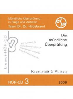 Dr. Dr. Hildebrand: Hör-CD - Mündliche Prüfungen 3