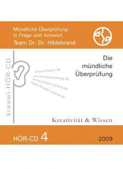 Dr. Dr. Hildebrand: Hör-CD - Mündliche Prüfungen 4