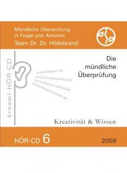 Dr. Dr. Hildebrand: Hör-CD - Mündliche Prüfungen 6