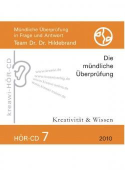 Dr. Dr. Hildebrand: Hör-CD - Mündliche Prüfungen 7
