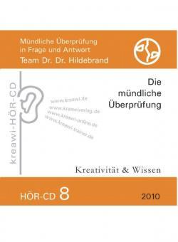 Dr. Dr. Hildebrand: Hör-CD - Mündliche Prüfungen 8